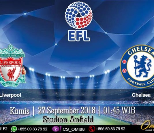 Prediksi Liverpool vs Chelsea 27 September 2018